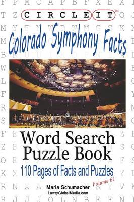 Circle It, Colorado Symphony Facts, Word Search, Puzzle Book (Paperback)