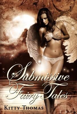 Submissive Fairy Tales (Hardback)