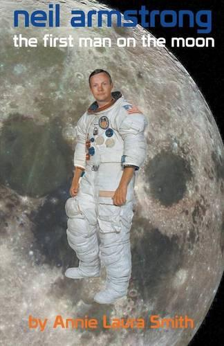 Neil Armstrong - First Man on the Moon (Paperback)