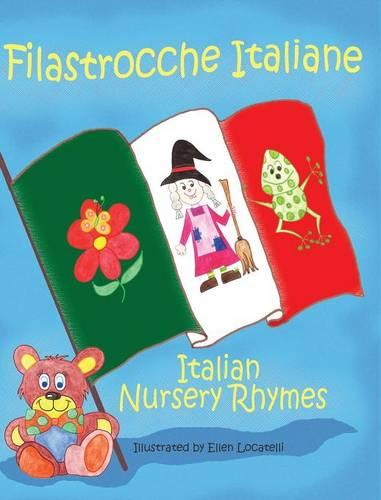 Filastrocche Italiane/Italian Nursery Rhymes (Hardback)