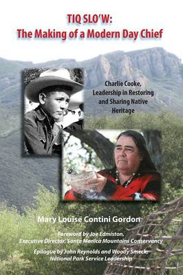Tiq Slo'w, the Making of a Modern Day Chief (Paperback)