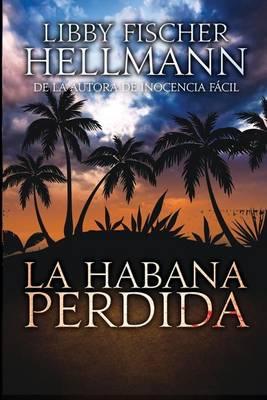 La Habana Perdida (Paperback)
