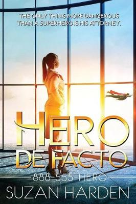 Hero De Facto - 888-555-Hero 1 (Paperback)