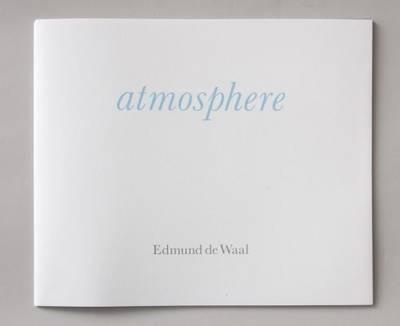 Edmund de Waal - Atmosphere Catalogue (Paperback)