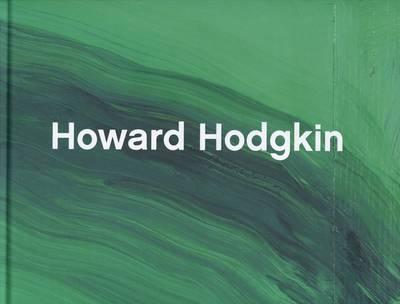 Howard Hodgkin - from Memory Catalogue (Hardback)
