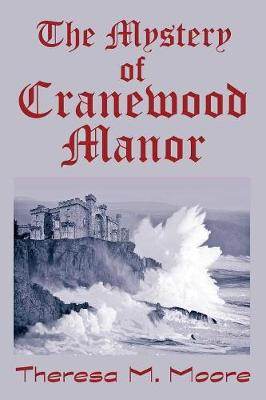 The Mystery of Cranewood Manor (Paperback)
