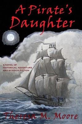 A Pirate's Daughter (Paperback)