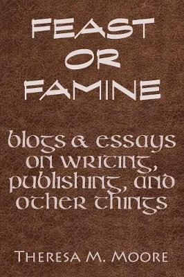 Feast or Famine (Paperback)