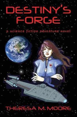 Destiny's Forge (Paperback)