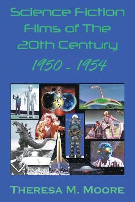 Science Fiction Films of the 20th Century: 1950-1954 (Paperback)