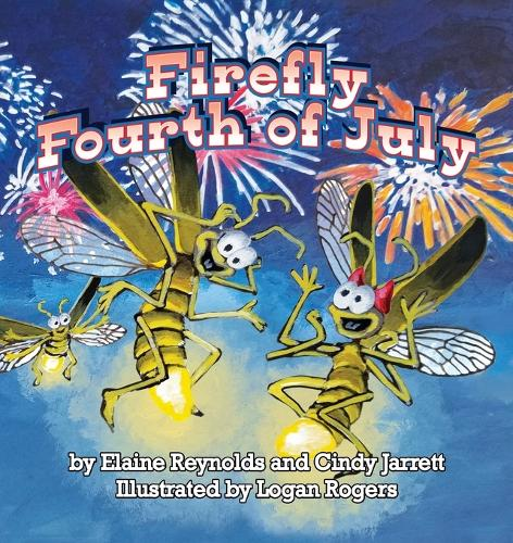 Firefly Fourth of July (Paperback)