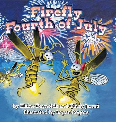 Firefly Fourth of July (Hardback)