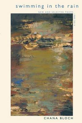 Swimming in the Rain: New and Selected Poems 1980-2015 (Paperback)