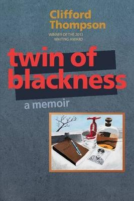Twin of Blackness: a memoir (Paperback)