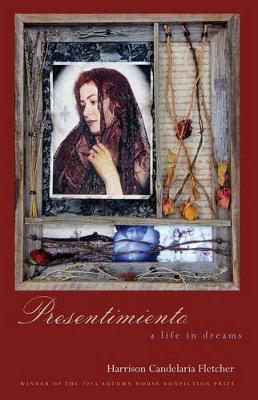 Presentimiento: A Life in Dreams (Paperback)