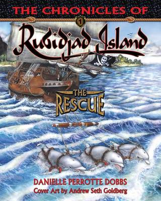 The Chronicles of Rubidjad Island - The Rescue (Paperback)