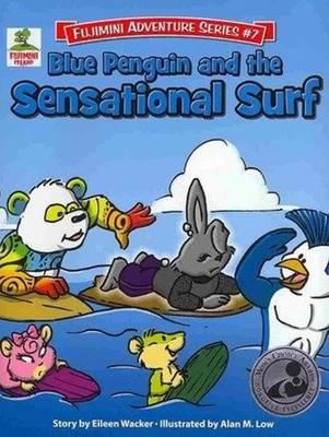 Blue Penguin & the Sensational Surf (Hardback)
