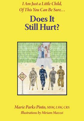 Does It Still Hurt (Paperback)