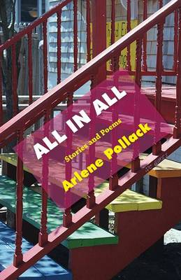 All in All: Stories and Poems (Paperback)