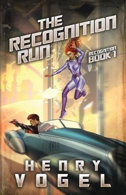 The Recognition Run: Recognition Book 1 - Recognition 1 (Paperback)