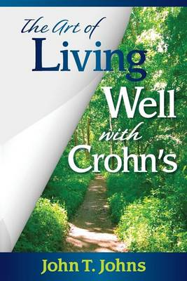 The Art of Living Well with Crohn's (Paperback)