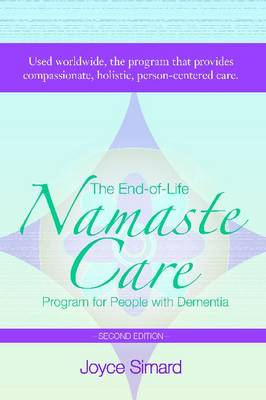 The End-of-Life Namaste Care Program for People with Dementia (Paperback)