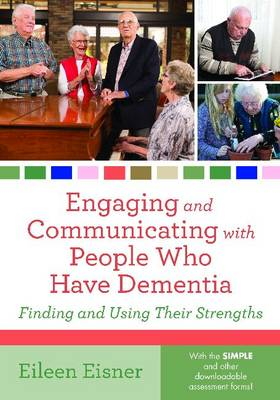 Engaging and Communicating with People Who Have Dementia (Paperback)