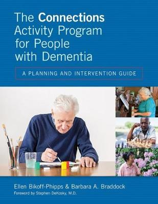 The Connections Activity Program for People with Dementia: A Planning and Intervention Guide (Paperback)