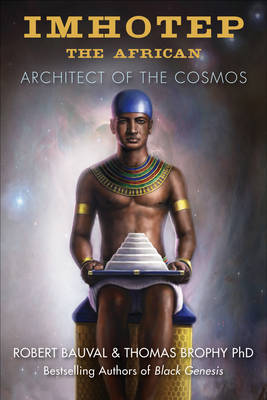 Imhotep the African: Architect of the Cosmos (Paperback)
