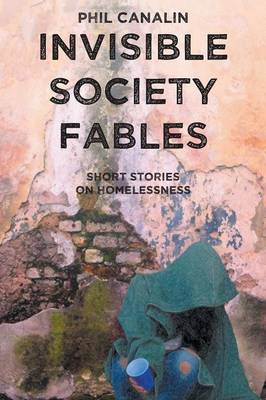 Invisible Society Fables (Paperback)