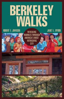 Berkeley Walks: Expanded and Updated Edition (Paperback)