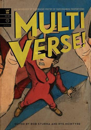 Multiverse: A Collection of Superhero Poetry (Paperback)