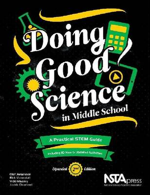 Doing Good Science in Middle School: A Practical STEM Guide (Paperback)