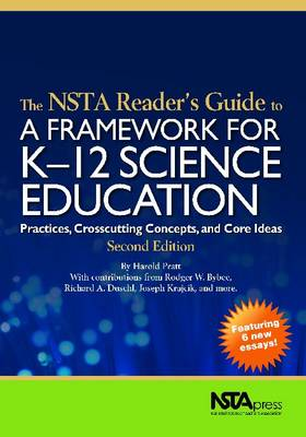 The NSTA Reader's Guide to A Framework for K-12 Science Education: Practices, Crosscutting Concepts, and Core Ideas (Paperback)