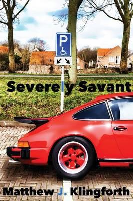 Severely Savant (Paperback)