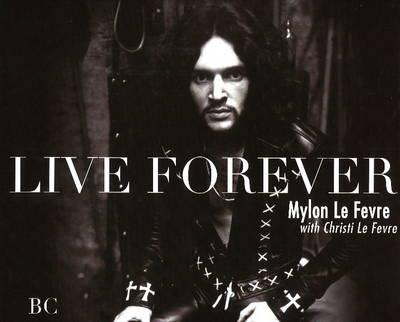 Live Forever (Hardback)