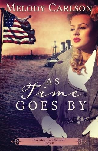 As Time Goes by - Mulligan Sisters 2 (Paperback)