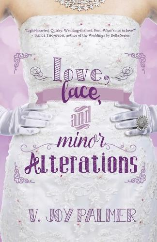 Love, Lace, and Minor Alterations (Paperback)