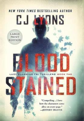 Blood Stained: Large Print Edition - Lucy Guardino FBI Thrillers 2 (Hardback)