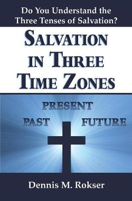 Salvation in Three Time Zones (Paperback)