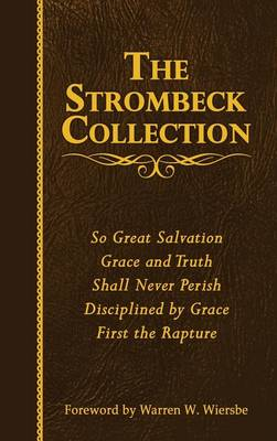 The Strombeck Collection: The Collected Works of J. F. Strombeck (Hardback)