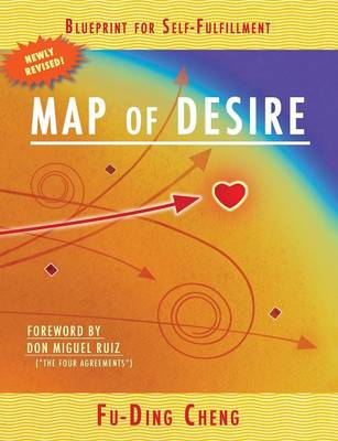 Map of Desire: Blueprint for Self-Fulfillment (Paperback)