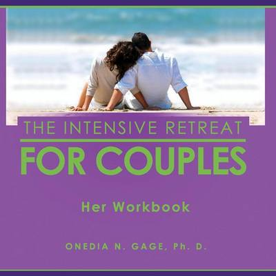 Intensive Retreat for Couples: Her Workbook (Paperback)