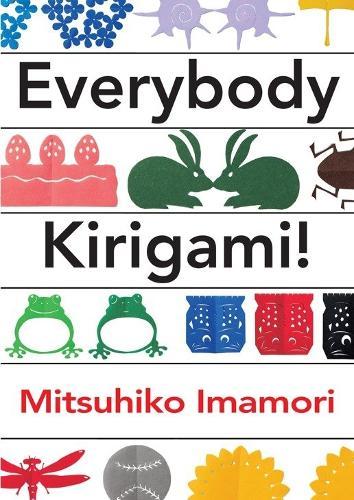 Everybody Kirigami! (Paperback)