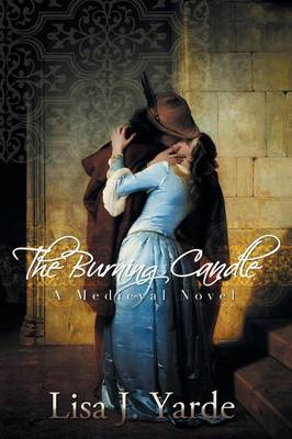The Burning Candle: A Medieval Novel (Paperback)