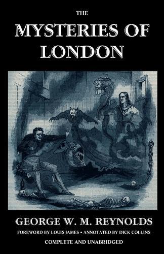 The Mysteries of London, Vol. I [Unabridged & Illustrated] (Paperback)