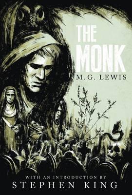 The Monk: A Romance (Gothic Classics) (Hardback)