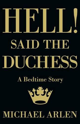 Hell! Said the Duchess - 20th Century (Paperback)