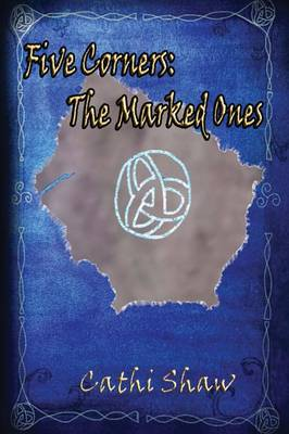 Five Corners: The Marked Ones (Paperback)