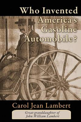 Who Invented America's Gasoline Automobile? (Paperback)